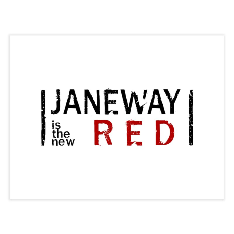 Janeway is the new Red Home Fine Art Print by khurst's Artist Shop