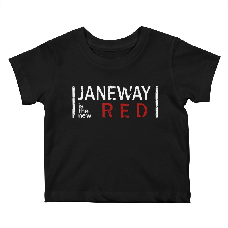 Janeway is the new Red Kids Baby T-Shirt by To Boldly Merch