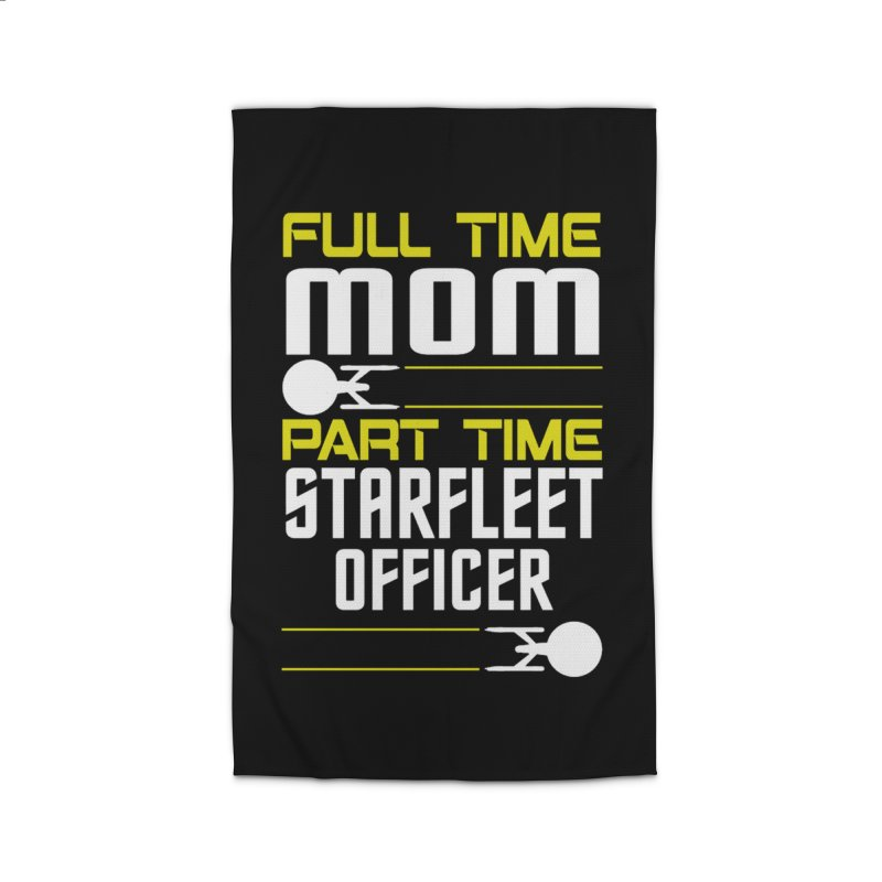 Full Time Mom, Part Time Starfleet Officer Home Rug by To Boldly Merch