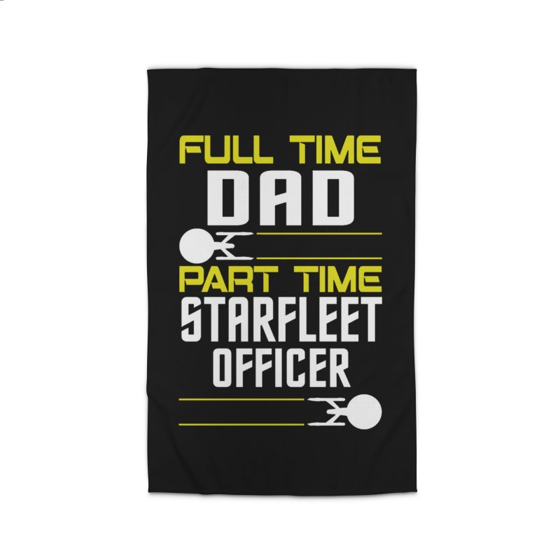 Full Time Dad, Part Time Starfleet Officer Home Rug by To Boldly Merch