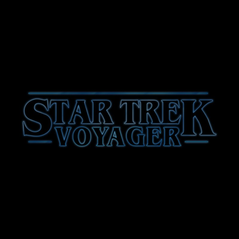 Stranger Trek Voyager by To Boldly Merch