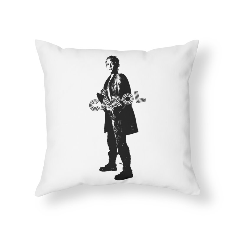 Carol Peletier Home Throw Pillow by To Boldly Merch