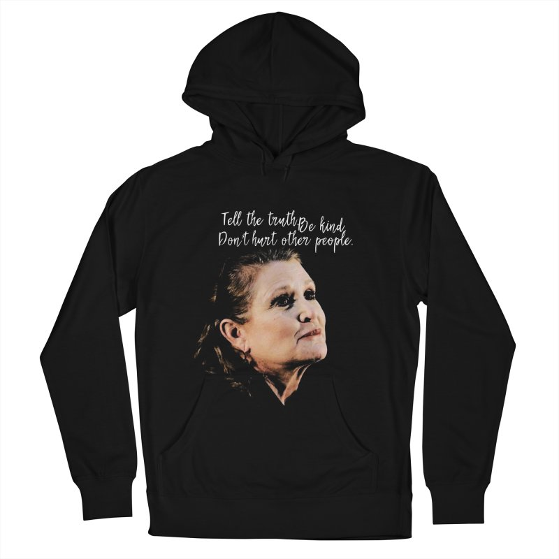 Carrie Fisher Wisdom Women's French Terry Pullover Hoody by To Boldly Merch