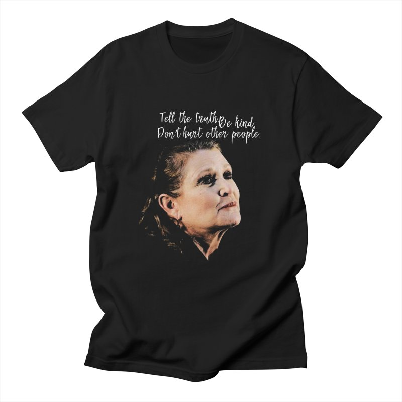 Carrie Fisher Wisdom Men's T-Shirt by To Boldly Merch