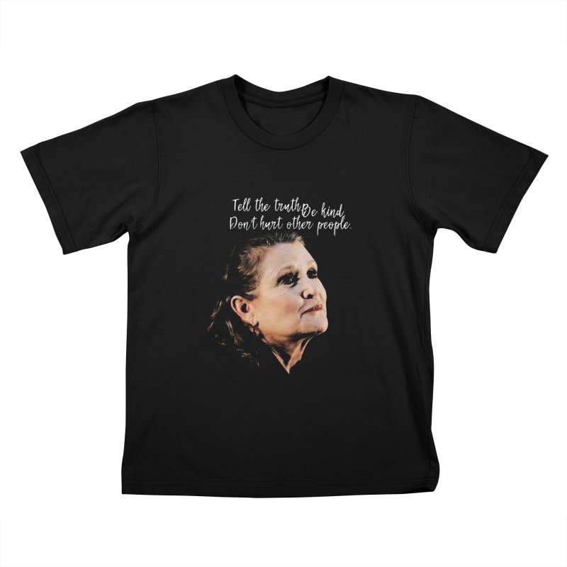 Carrie Fisher Wisdom Kids T-Shirt by To Boldly Merch