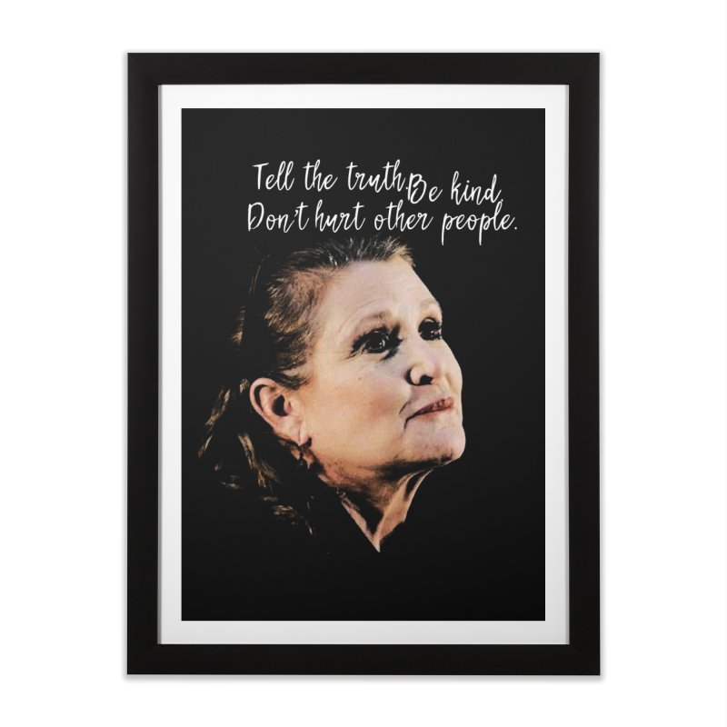 Carrie Fisher Wisdom Home Framed Fine Art Print by To Boldly Merch