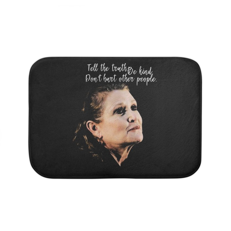 Carrie Fisher Wisdom Home Bath Mat by To Boldly Merch