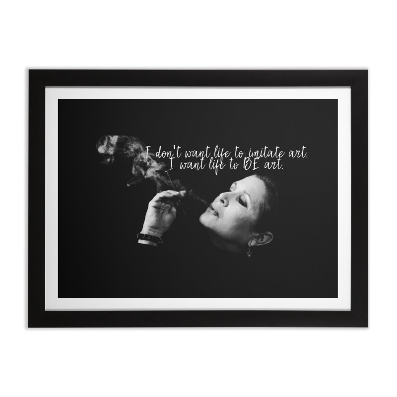 Carrie Fisher Wisdom 02 Home Framed Fine Art Print by To Boldly Merch