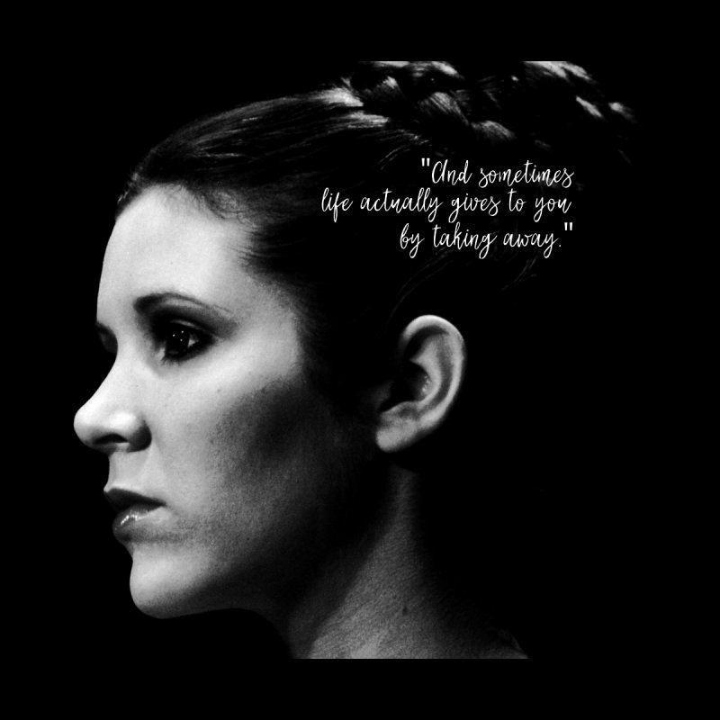 Carrie Fisher Wisdom 03 by To Boldly Merch