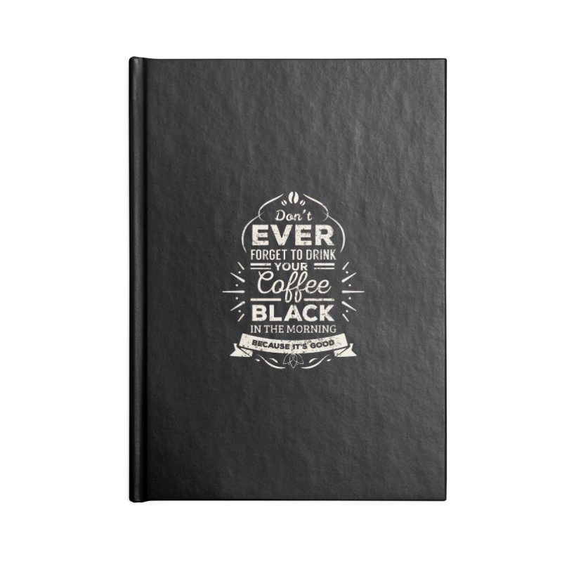 Coffee Black Mornings Accessories Notebook by To Boldly Merch
