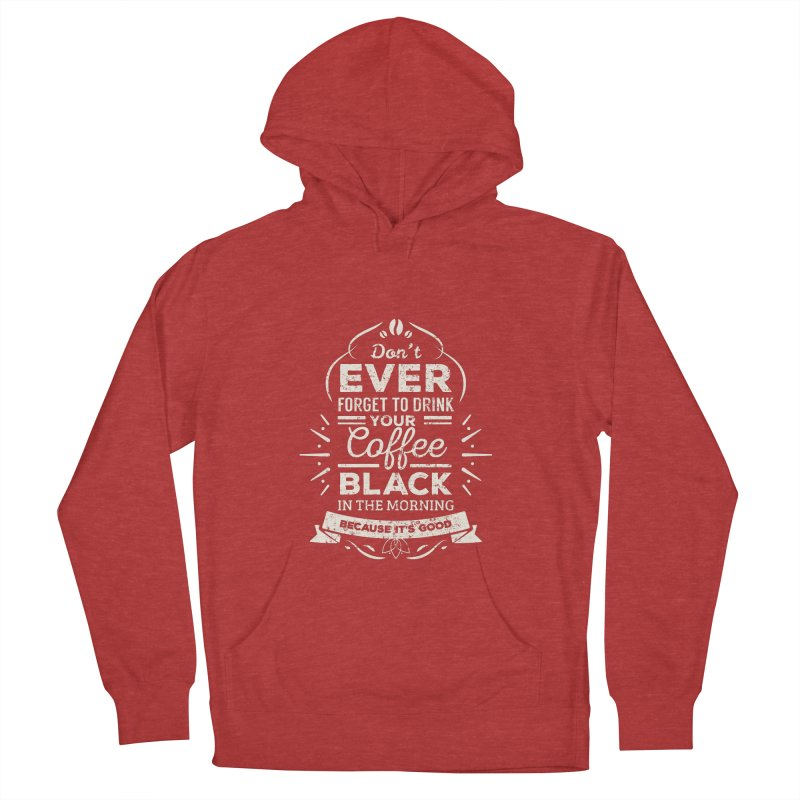 Coffee Black Mornings Men's Pullover Hoody by To Boldly Merch