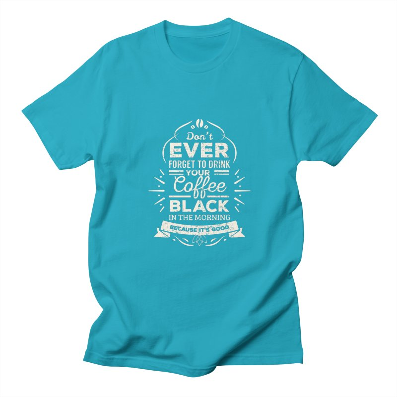 Coffee Black Mornings Women's Unisex T-Shirt by To Boldly Merch