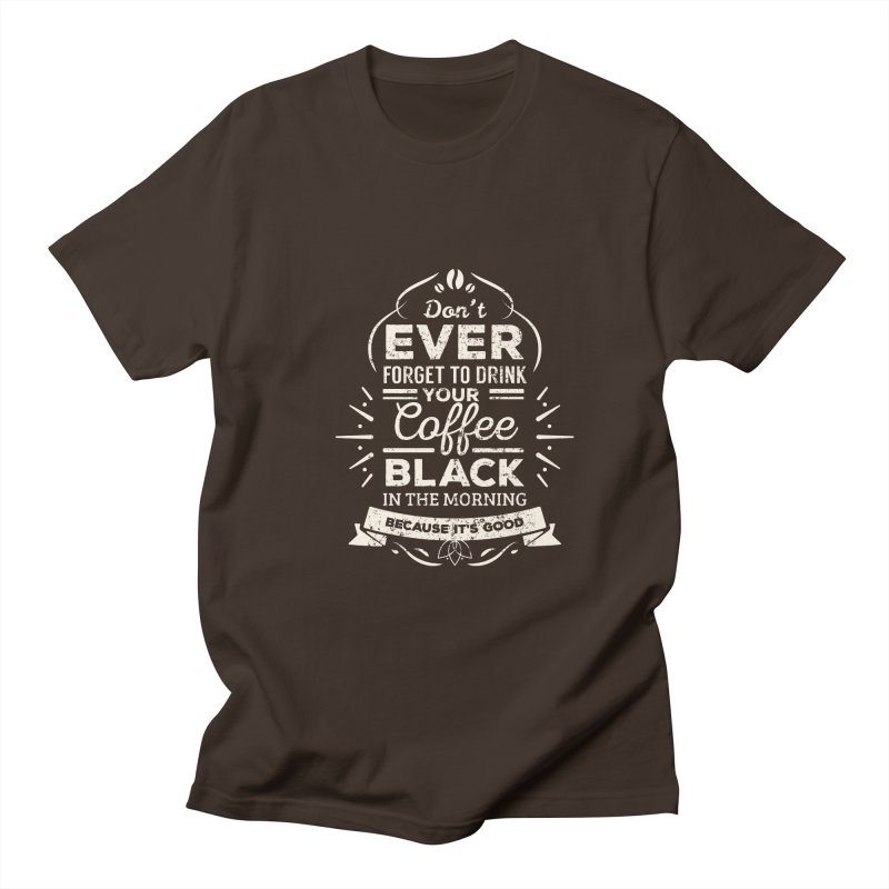 Coffee Black Mornings Men's Regular T-Shirt by To Boldly Merch