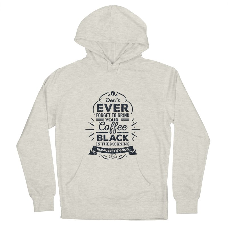Black Coffee Mornings Men's Pullover Hoody by To Boldly Merch