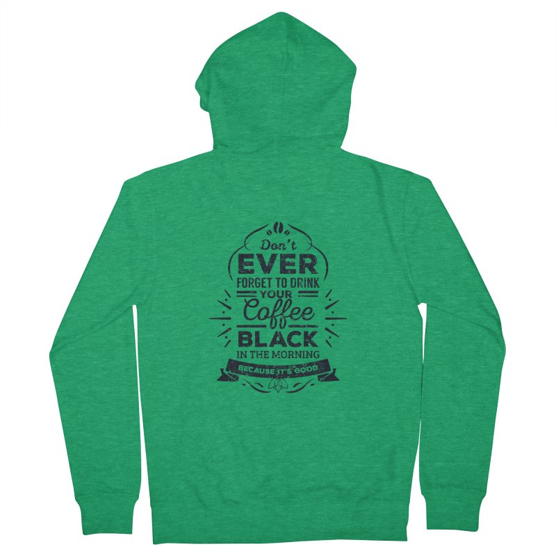 Black Coffee Mornings Women's Zip-Up Hoody by To Boldly Merch