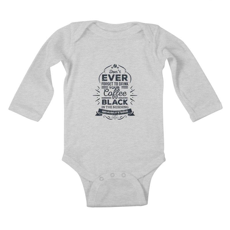 Black Coffee Mornings Kids Baby Longsleeve Bodysuit by To Boldly Merch