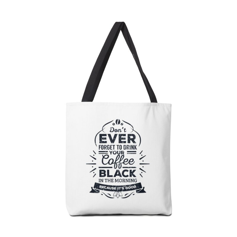 Black Coffee Mornings Accessories Bag by To Boldly Merch