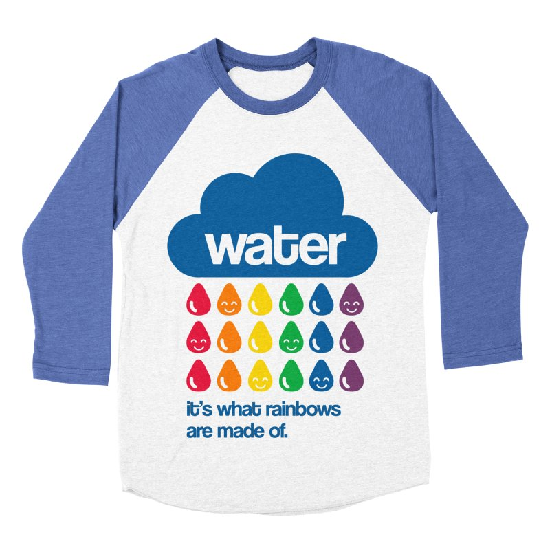 What Rainbows Are Made Of Women's Baseball Triblend T-Shirt by Tees, prints, and more by Kiki B