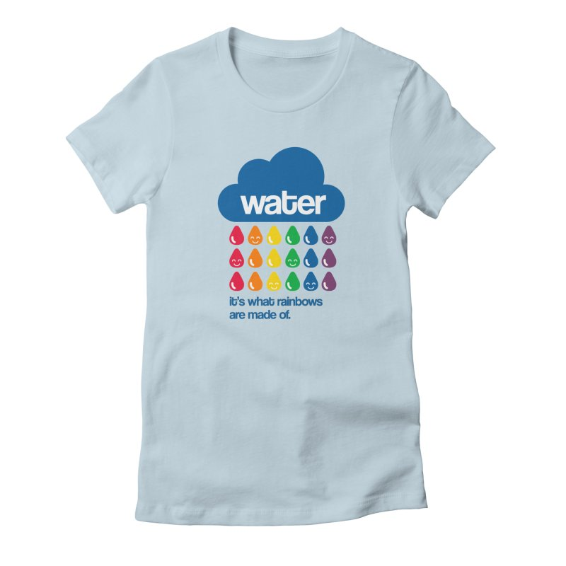 What Rainbows Are Made Of Women's T-Shirt by Tees, prints, and more by Kiki B