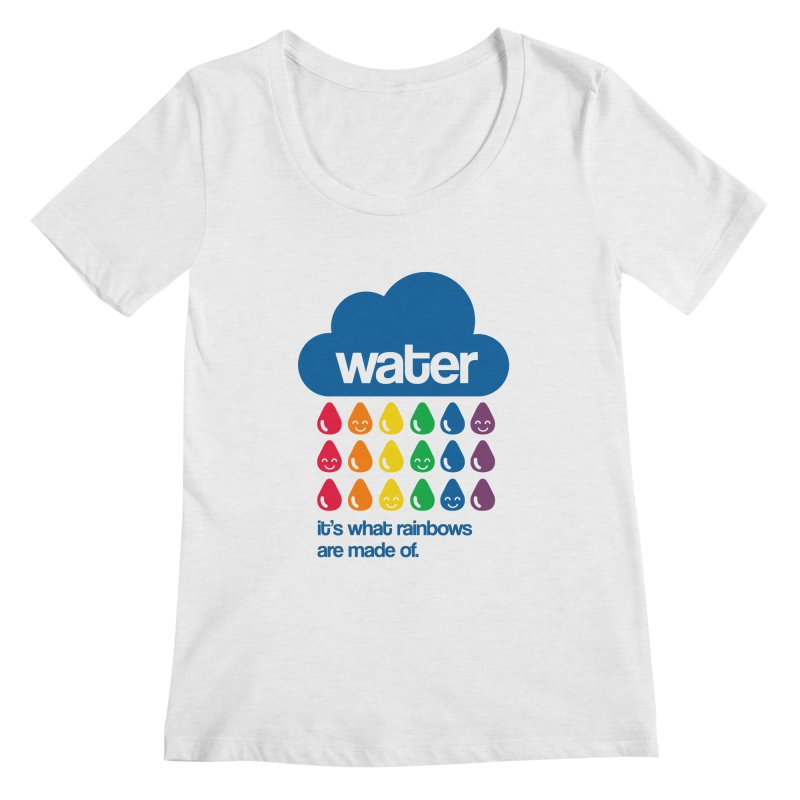 What Rainbows Are Made Of Women's Regular Scoop Neck by Tees, prints, and more by Kiki B