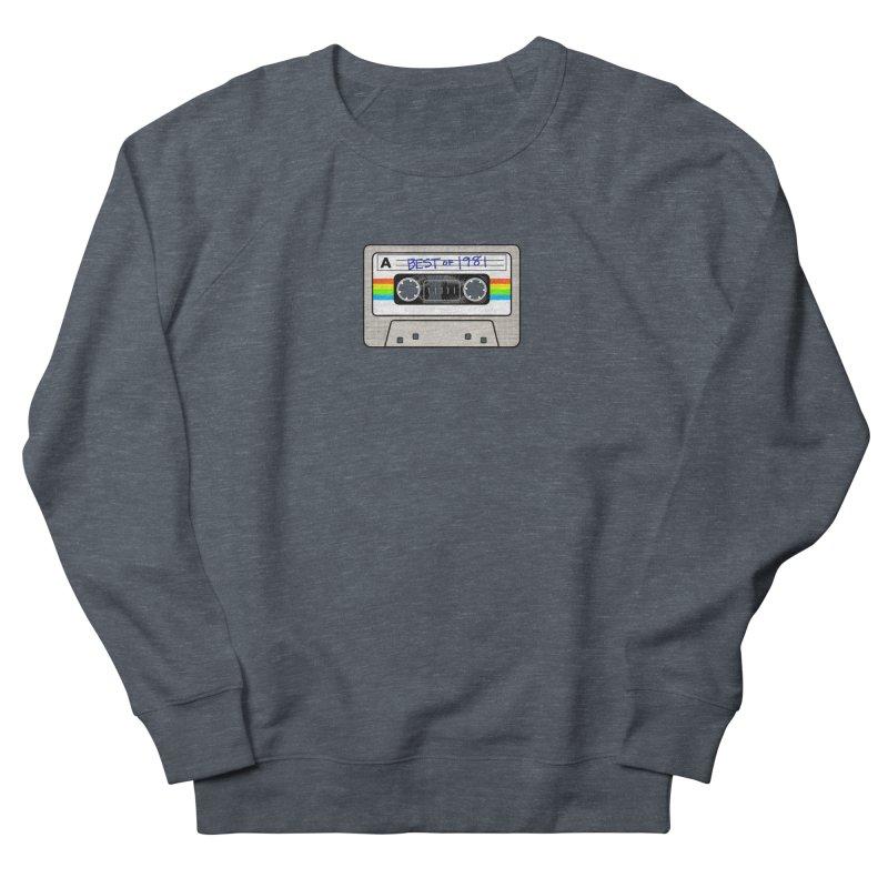 Mixtape: Best of 1981 Women's Sweatshirt by Tees, prints, and more by Kiki B