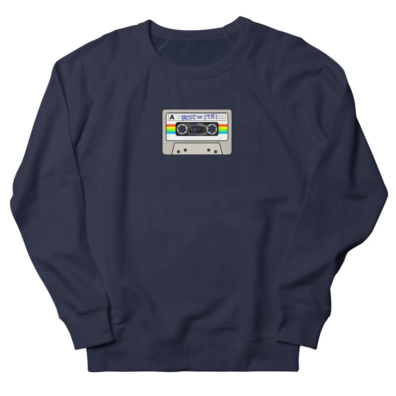 Mixtape: Best of 1981 Men's French Terry Sweatshirt by Tees, prints, and more by Kiki B