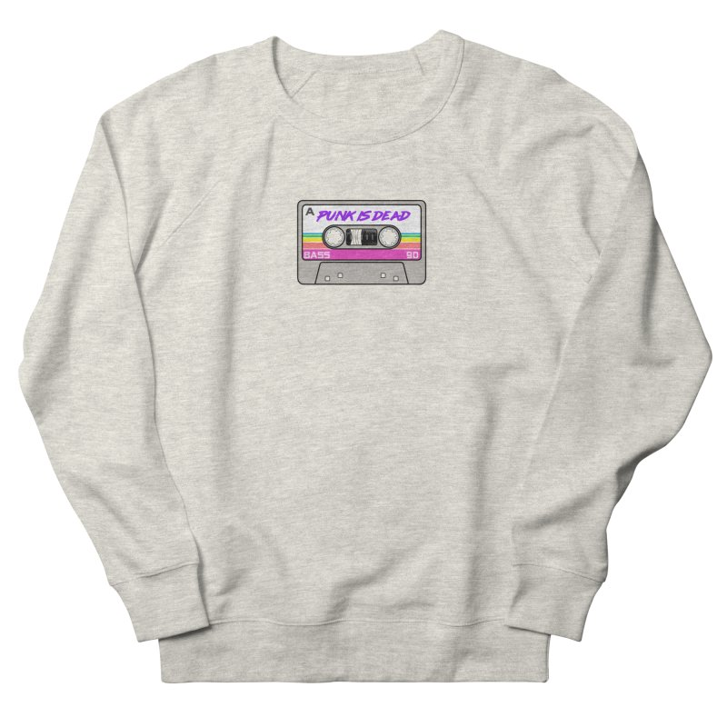 Mixtape: Punk is Dead Women's French Terry Sweatshirt by Tees, prints, and more by Kiki B
