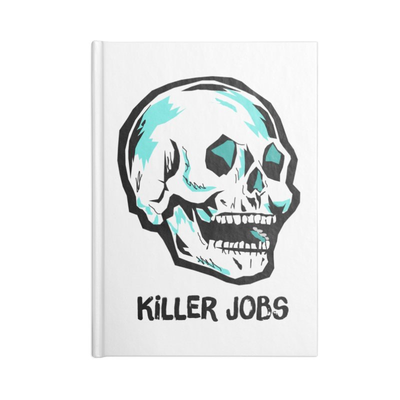 Skull Logo Accessories Lined Journal Notebook by KILLER JOBS: Serial Killer Podcast