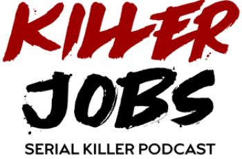KILLER JOBS: Serial Killer Podcast Logo