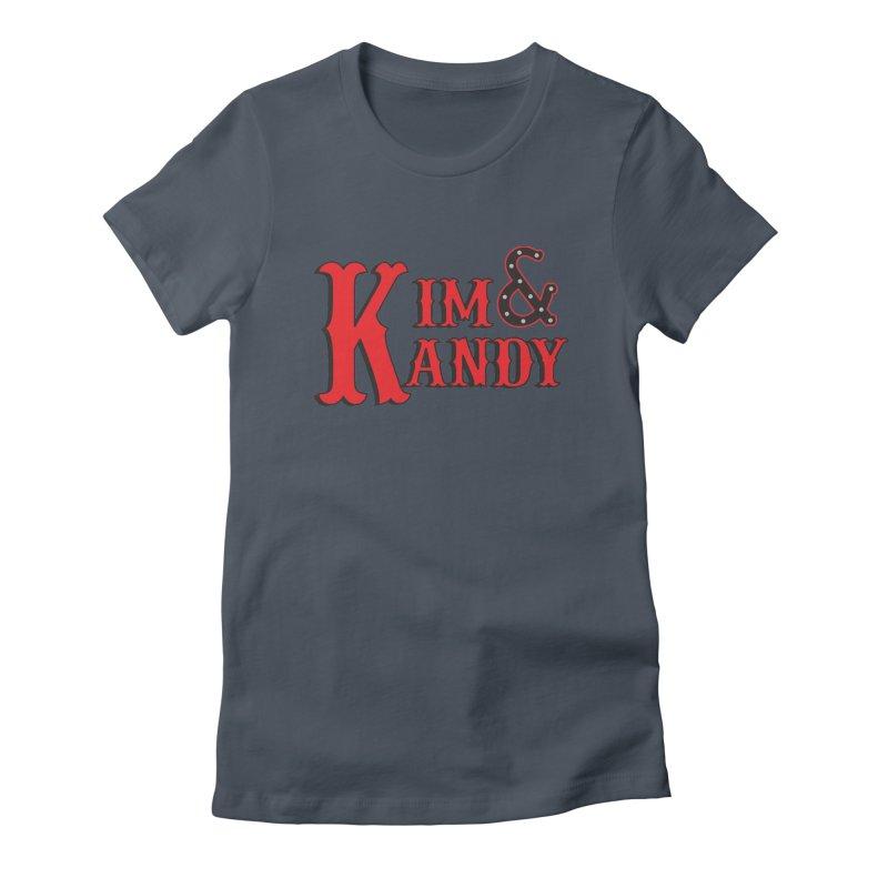Kim & Kandy Women's T-Shirt by Kim and Kandy