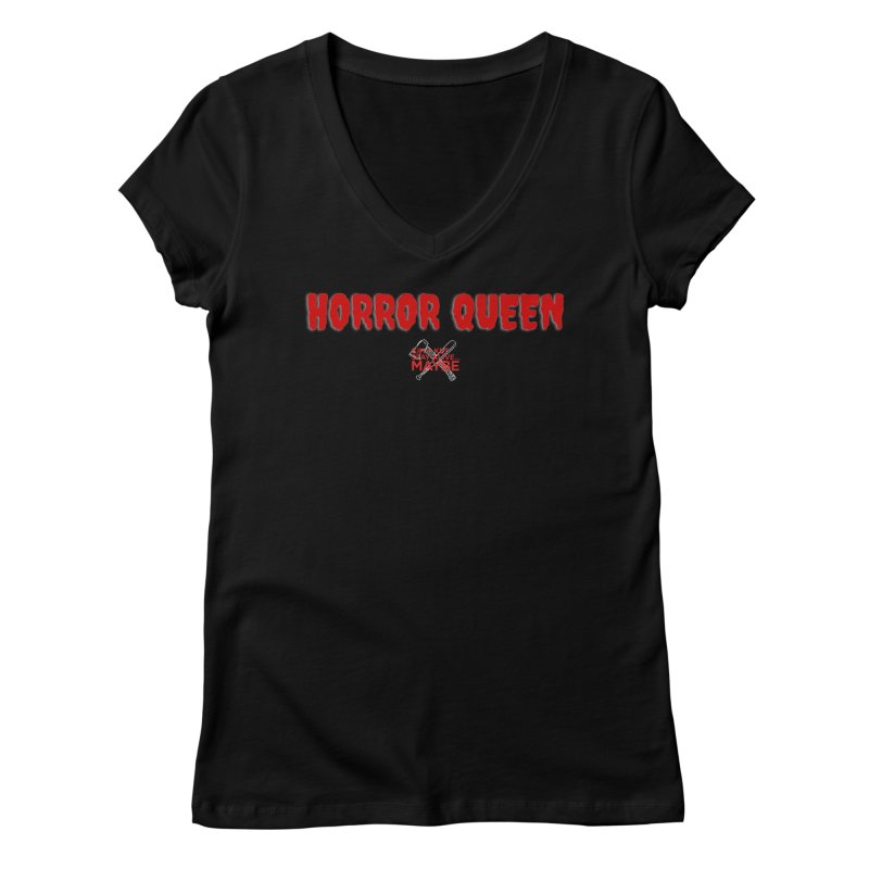 Horror Queen 1 Women's V-Neck by Kim and Ket Stay Alive... Maybe Podcast