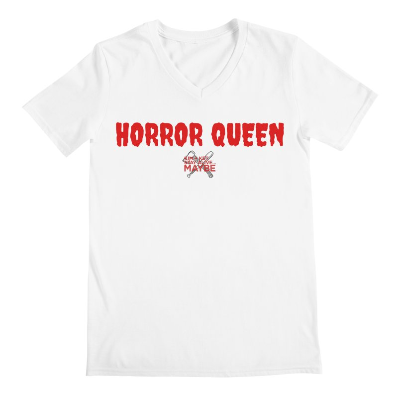 Horror Queen 3 Men's V-Neck by Kim and Ket Stay Alive... Maybe Podcast
