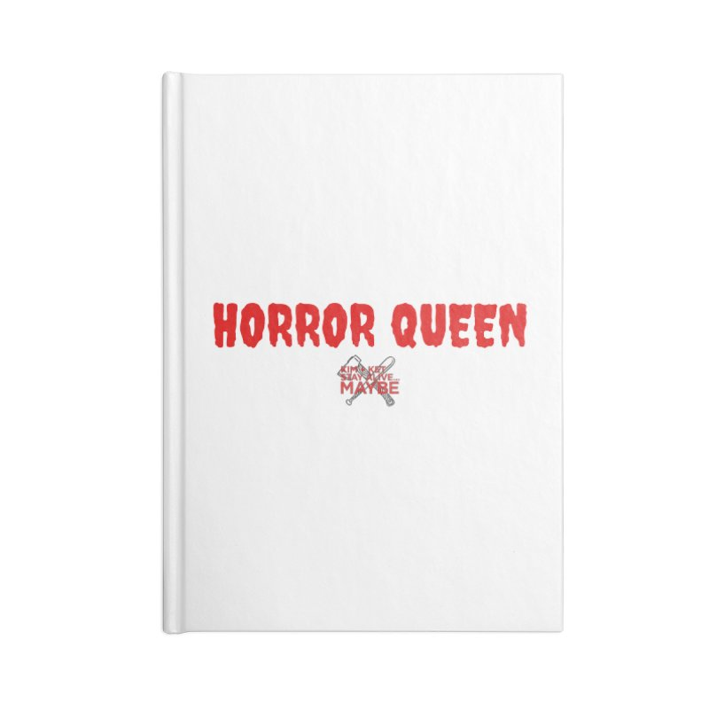Horror Queen 3 Accessories Notebook by Kim and Ket Stay Alive... Maybe Podcast