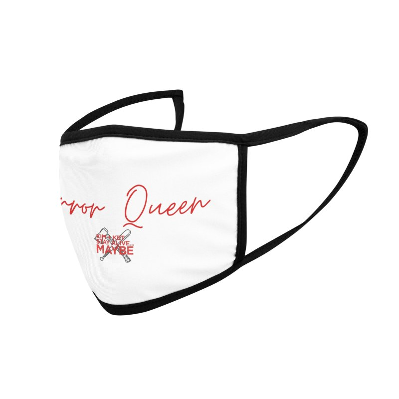 Horror Queen 4 Accessories Face Mask by Kim and Ket Stay Alive... Maybe Podcast