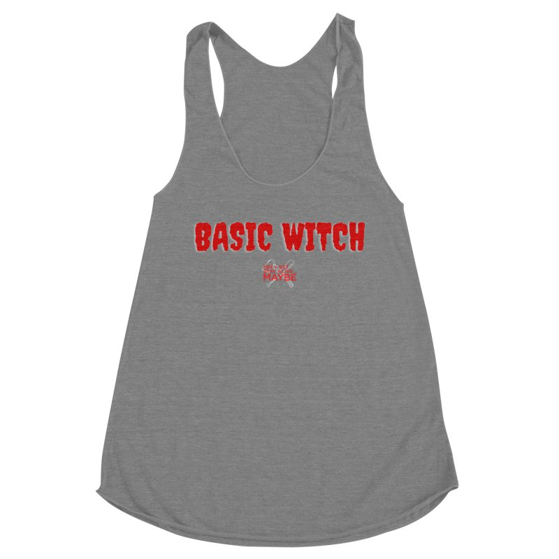 Basic Witch 1 Women's Tank by Kim and Ket Stay Alive... Maybe Podcast