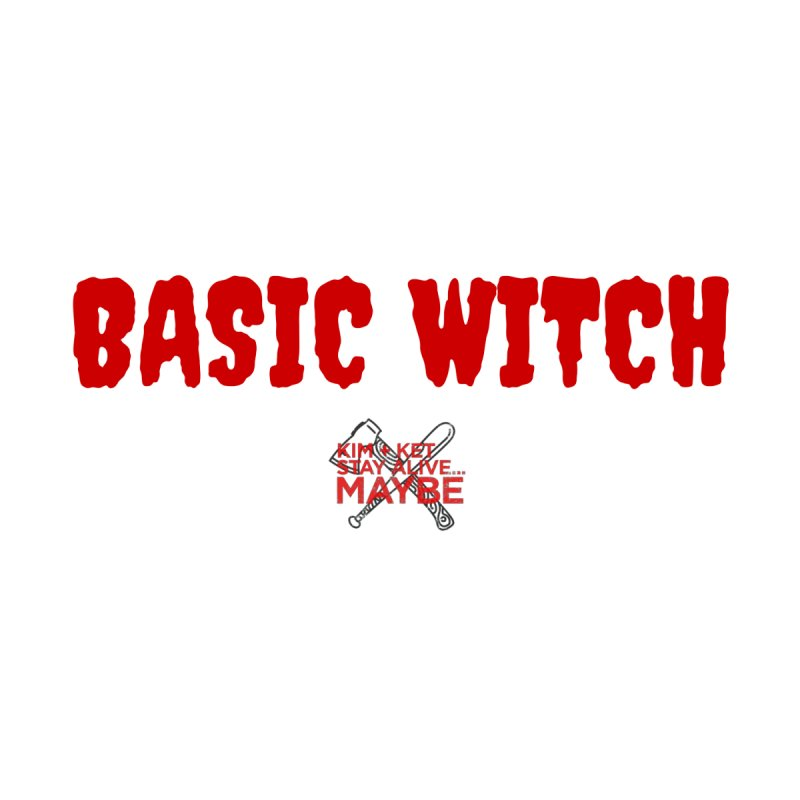 Basic Witch 3 Women's Tank by Kim and Ket Stay Alive... Maybe Podcast