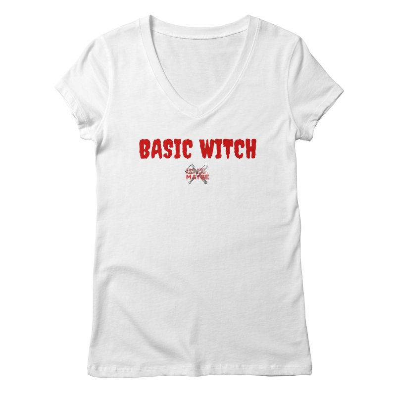 Basic Witch 3 Women's V-Neck by Kim and Ket Stay Alive... Maybe Podcast