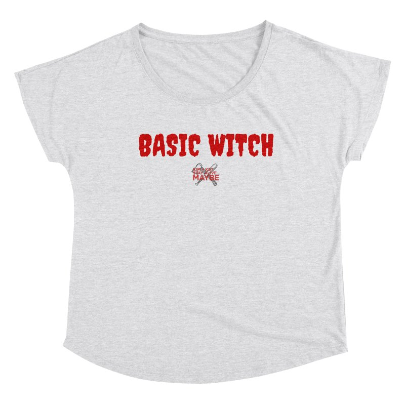 Basic Witch 3 Women's Scoop Neck by Kim and Ket Stay Alive... Maybe Podcast