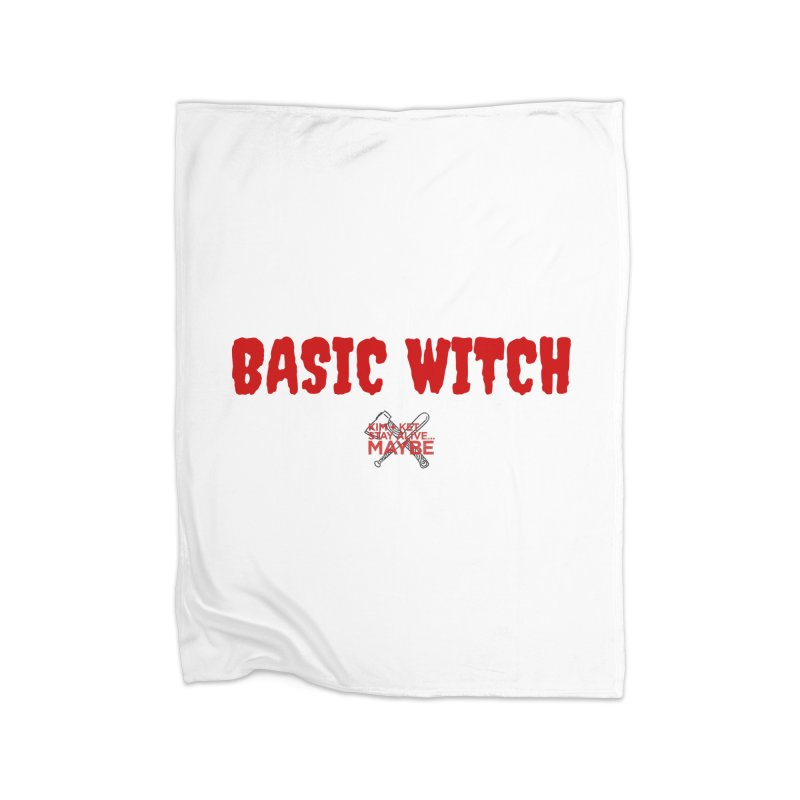 Basic Witch 3 Home Blanket by Kim and Ket Stay Alive... Maybe Podcast