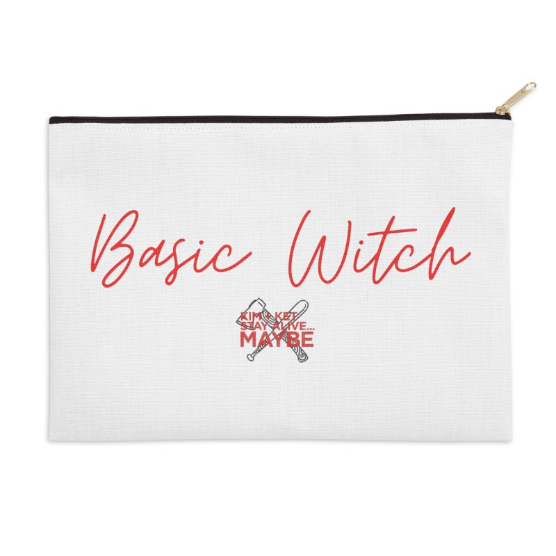 Basic Witch 4 Accessories Zip Pouch by Kim and Ket Stay Alive... Maybe Podcast