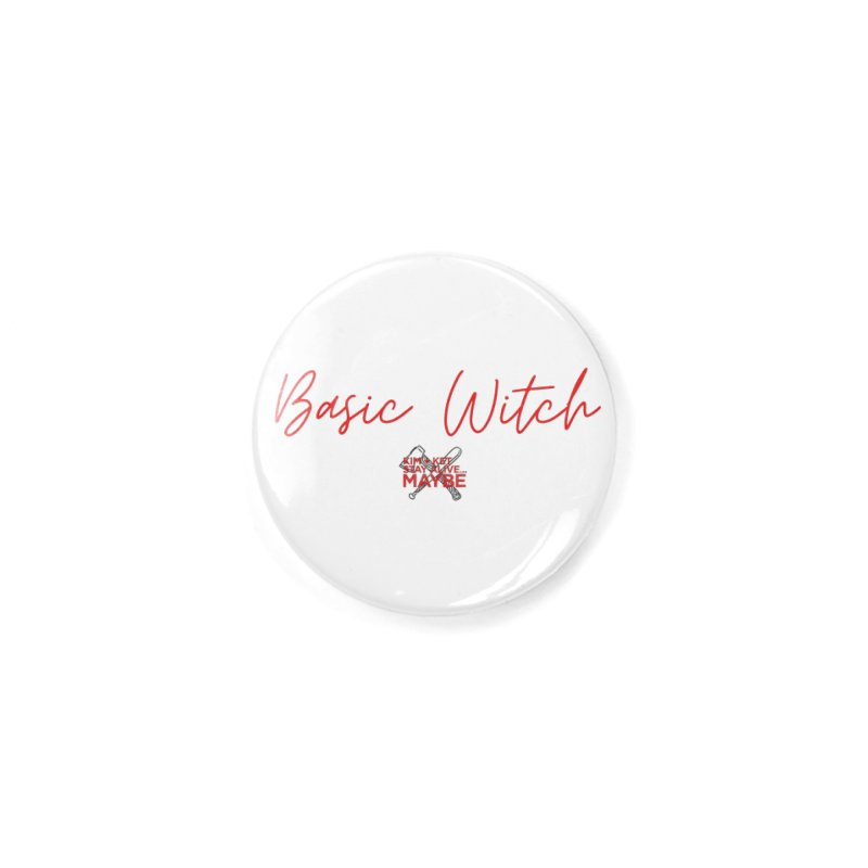 Basic Witch 4 Accessories Button by Kim and Ket Stay Alive... Maybe Podcast