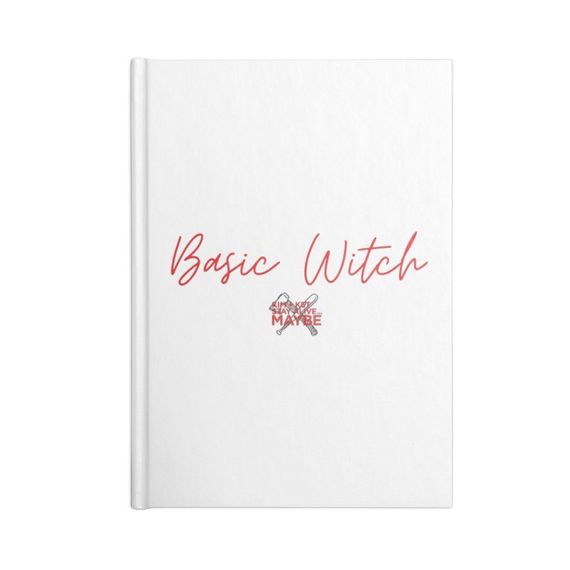 Basic Witch 4 Accessories Notebook by Kim and Ket Stay Alive... Maybe Podcast