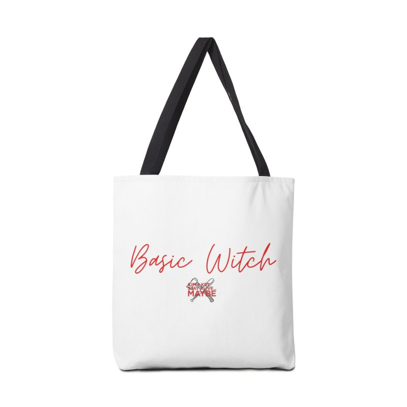 Basic Witch 4 Accessories Bag by Kim and Ket Stay Alive... Maybe Podcast