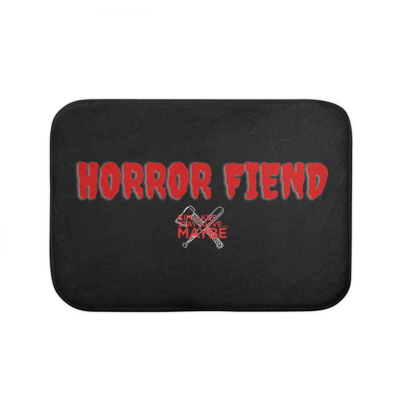 Horror Fiend 1 Home Bath Mat by Kim and Ket Stay Alive... Maybe Podcast