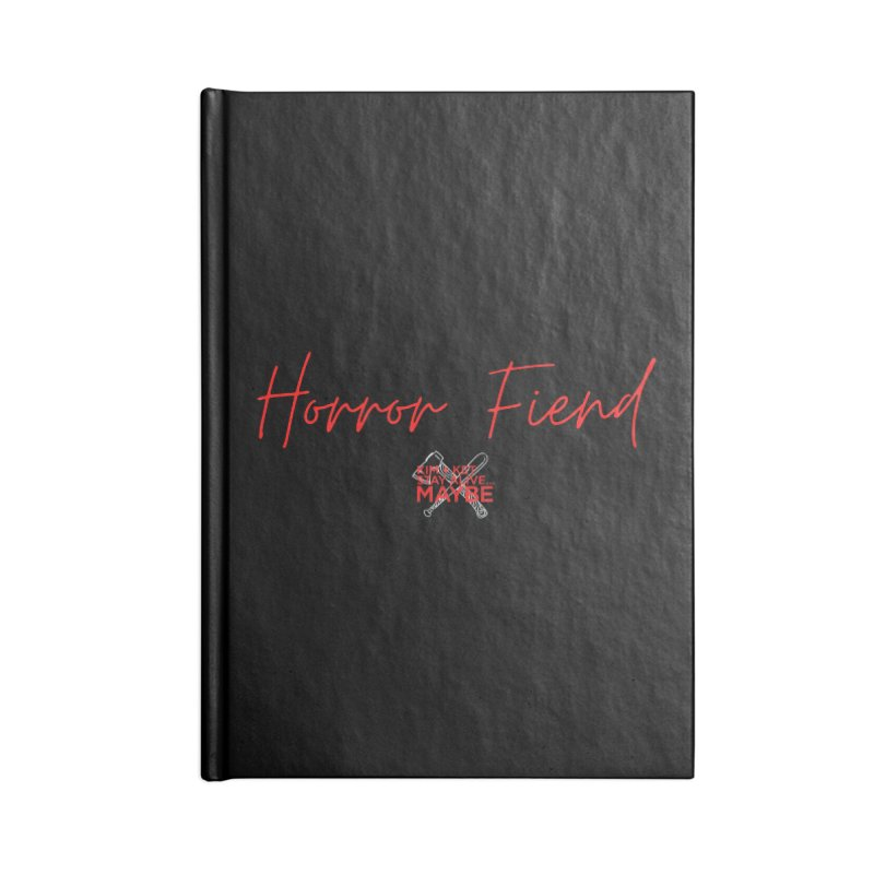 Horror Fiend 2 Accessories Notebook by Kim and Ket Stay Alive... Maybe Podcast