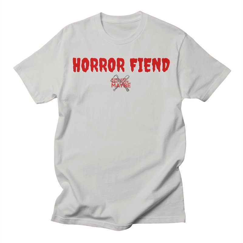 Horror Fiend 3 Men's T-Shirt by Kim and Ket Stay Alive... Maybe Podcast