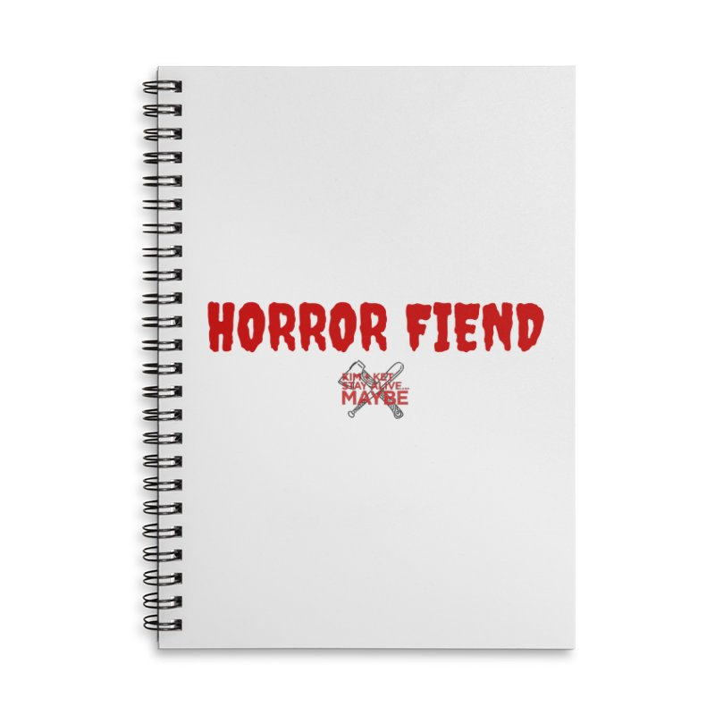Horror Fiend 3 Accessories Notebook by Kim and Ket Stay Alive... Maybe Podcast
