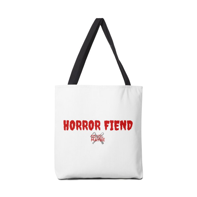Horror Fiend 3 Accessories Bag by Kim and Ket Stay Alive... Maybe Podcast