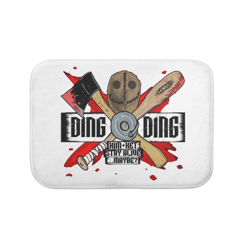 Ding Ding! Home Bath Mat by Kim and Ket Stay Alive... Maybe Podcast