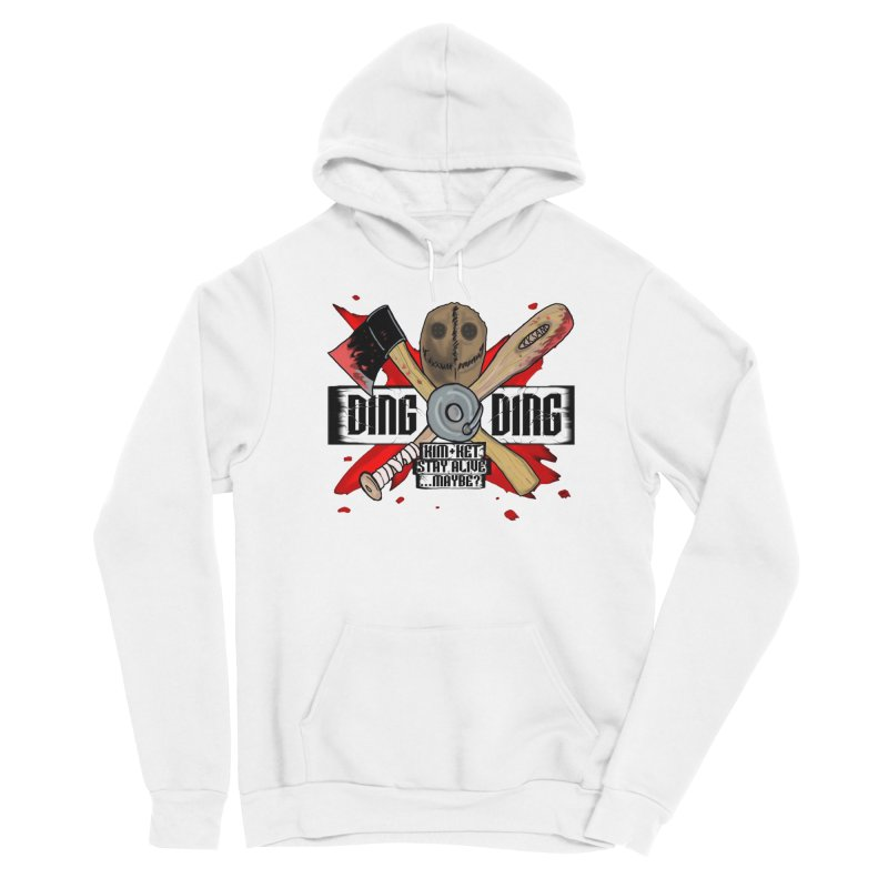 Ding Ding! Men's Pullover Hoody by Kim and Ket Stay Alive... Maybe Podcast